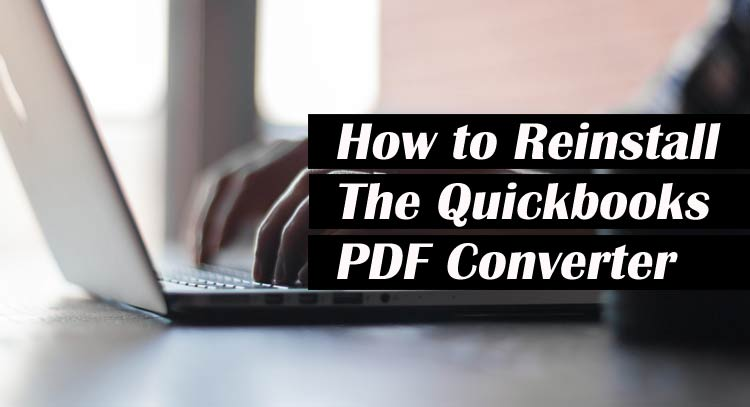 how to reinstall quickbooks pdf converter