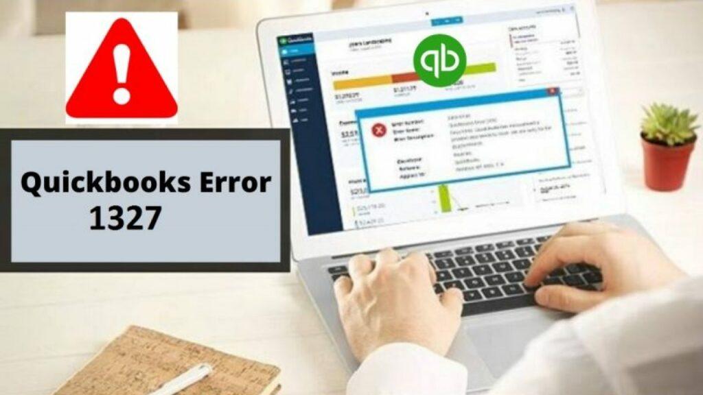 Quickbooks Error 1327