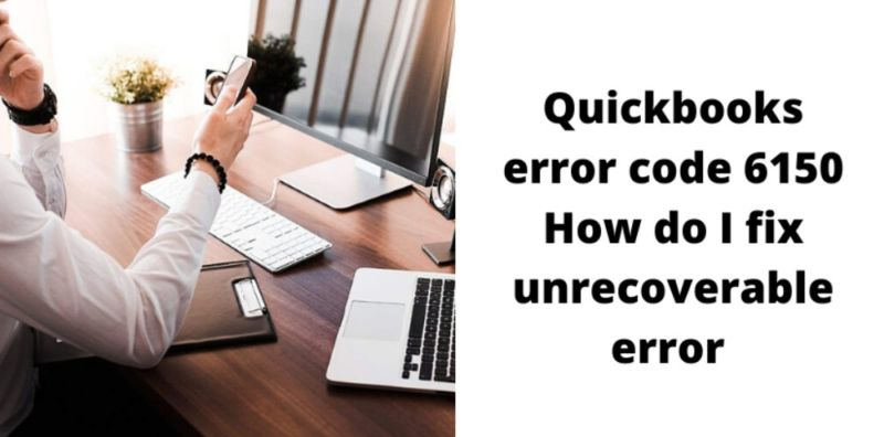 quickbooks error message 6150 and 1006,