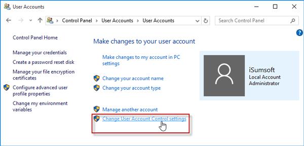 Change User Account Control settings.